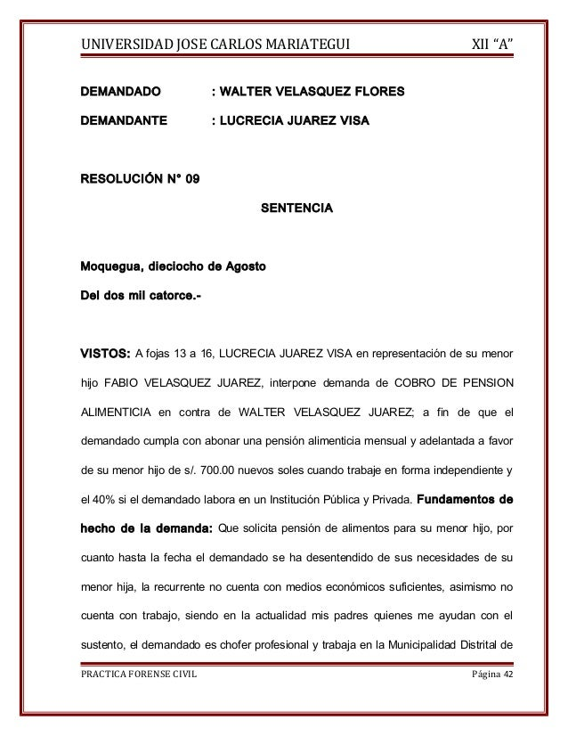 "UNIVERSIDAD JOSE CARLOS MARIATEGUI XII ""A""  DEMANDADO : WALTER VELASQUEZ FLORES  DEMANDANTE : LUCRECIA JUAREZ VISA  RESOLU..."