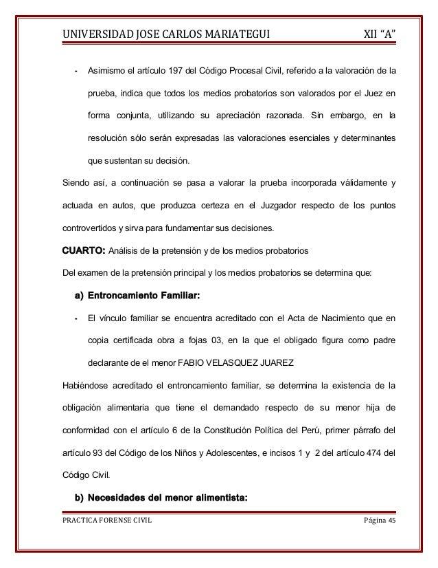 """UNIVERSIDAD JOSE CARLOS MARIATEGUI XII """"A""""  - Asimismo el artículo 197 del Código Procesal Civil, referido a la valoración..."""