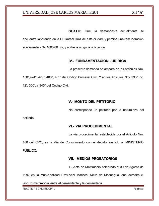 """UNIVERSIDAD JOSE CARLOS MARIATEGUI XII """"A""""  SEXTO: Que, la demandante actualmente se  encuentra laborando en la I.E Rafael..."""