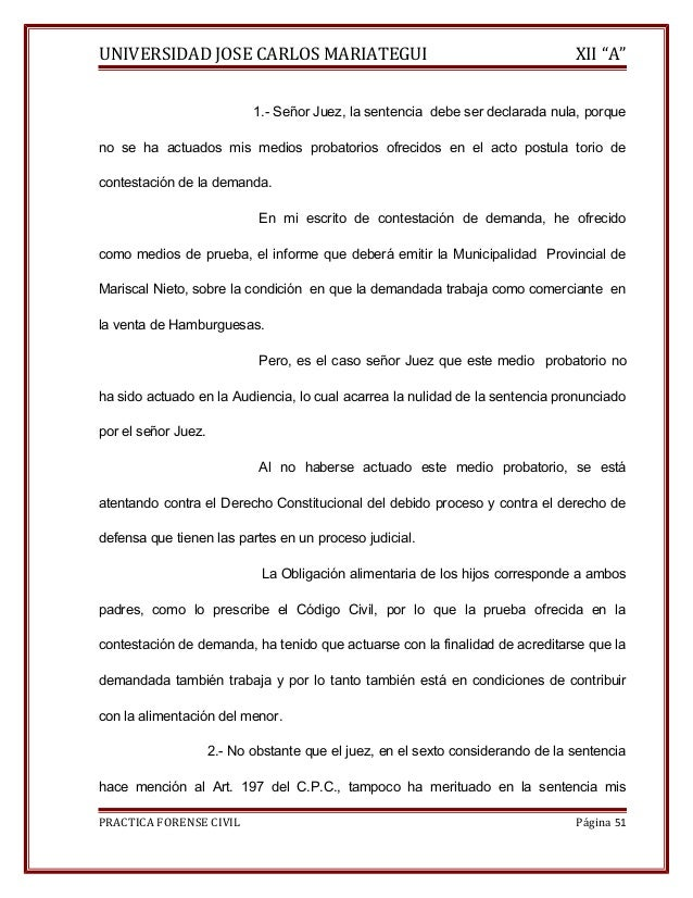 """UNIVERSIDAD JOSE CARLOS MARIATEGUI XII """"A""""  1.- Señor Juez, la sentencia debe ser declarada nula, porque  no se ha actuado..."""