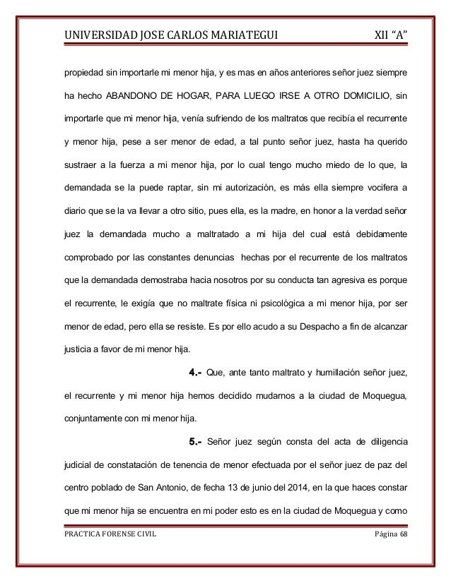 """UNIVERSIDAD JOSE CARLOS MARIATEGUI XII """"A""""  propiedad sin importarle mi menor hija, y es mas en años anteriores señor juez..."""