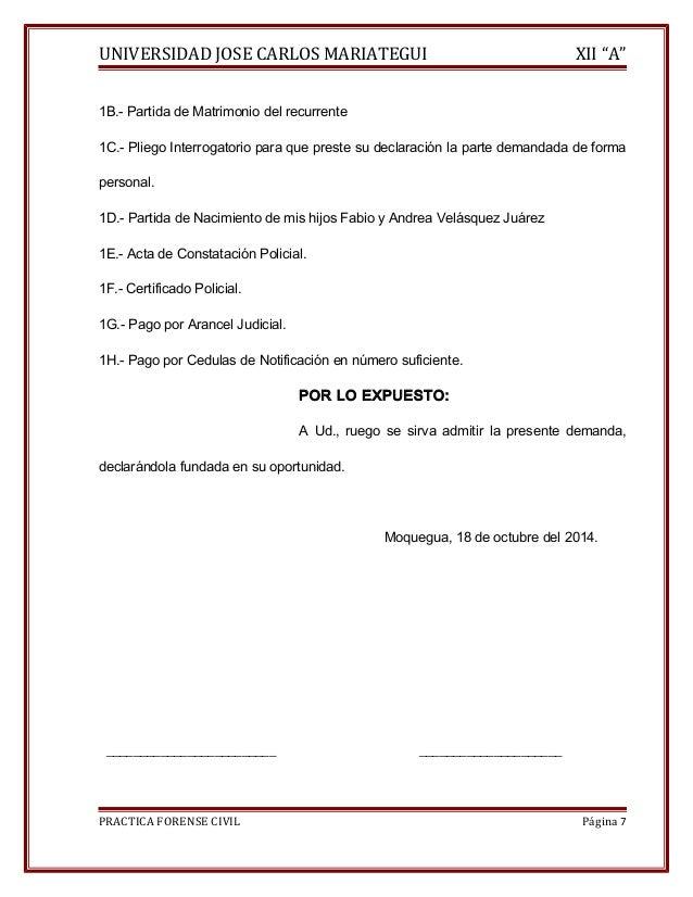 """UNIVERSIDAD JOSE CARLOS MARIATEGUI XII """"A""""  1B.- Partida de Matrimonio del recurrente  1C.- Pliego Interrogatorio para que..."""
