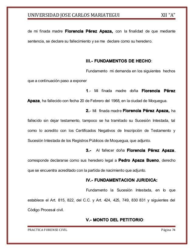 """UNIVERSIDAD JOSE CARLOS MARIATEGUI XII """"A""""  de mi finada madre Florencia Pérez Apaza, con la finalidad de que mediante  se..."""