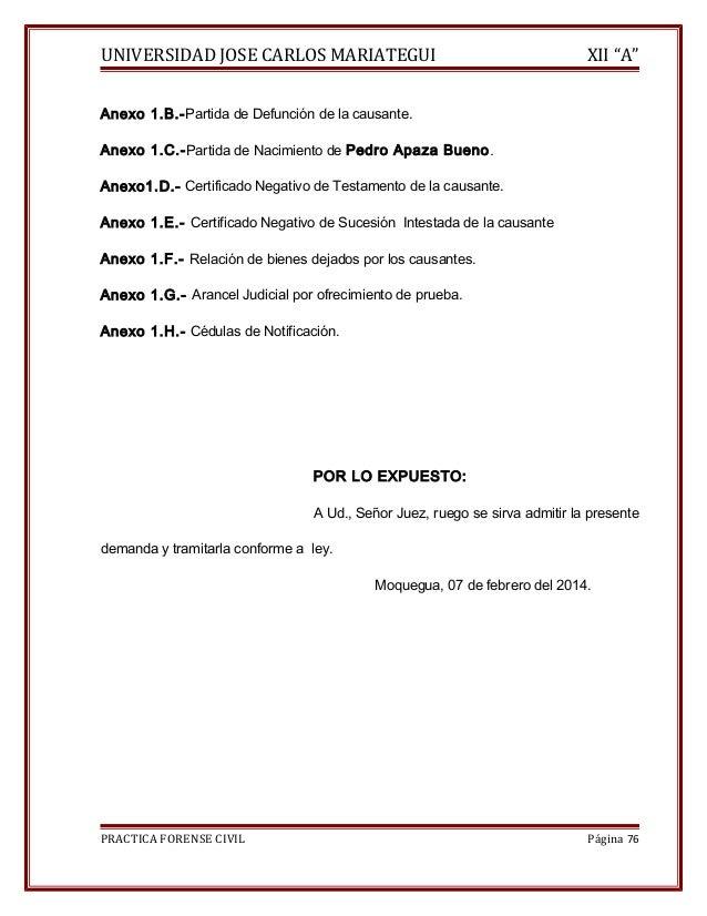 """UNIVERSIDAD JOSE CARLOS MARIATEGUI XII """"A""""  Anexo 1.B.-Partida de Defunción de la causante.  Anexo 1.C.-Partida de Nacimie..."""