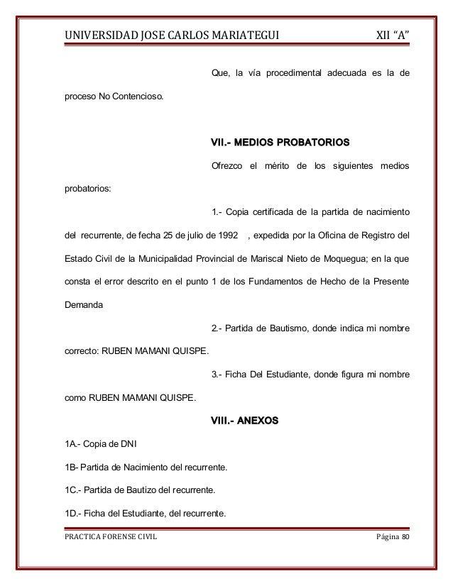 """UNIVERSIDAD JOSE CARLOS MARIATEGUI XII """"A""""  Que, la vía procedimental adecuada es la de  proceso No Contencioso.  VII.- ME..."""