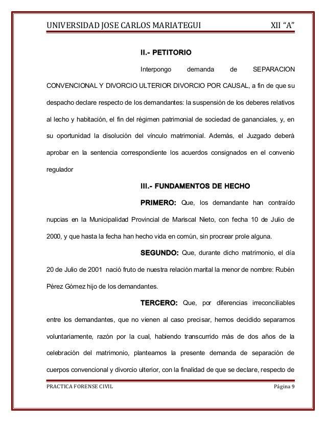 """UNIVERSIDAD JOSE CARLOS MARIATEGUI XII """"A""""  II.- PETITORIO  Interpongo demanda de SEPARACION  CONVENCIONAL Y DIVORCIO ULTE..."""