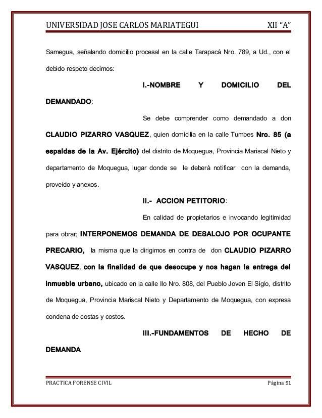 """UNIVERSIDAD JOSE CARLOS MARIATEGUI XII """"A""""  Samegua, señalando domicilio procesal en la calle Tarapacá Nro. 789, a Ud., co..."""
