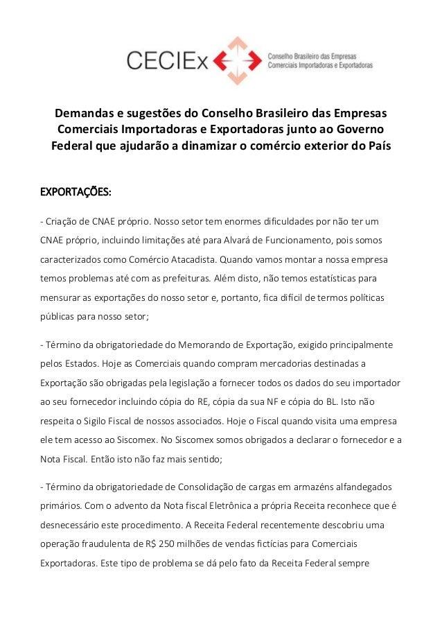Demandas e sugestões do Conselho Brasileiro das Empresas Comerciais Importadoras e Exportadoras junto ao Governo Federal q...