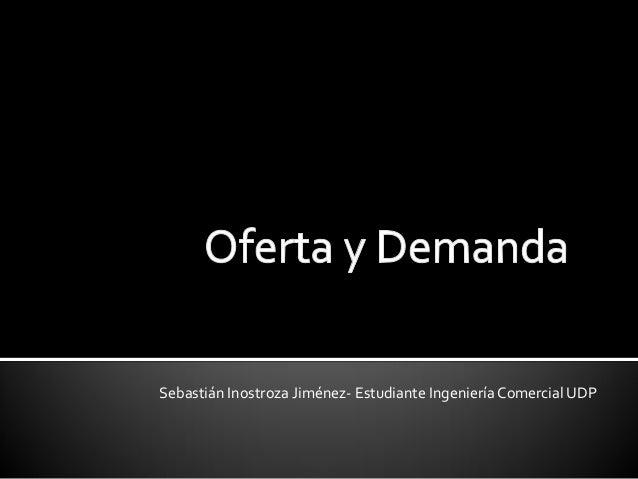 Sebastián Inostroza Jiménez- Estudiante Ingeniería Comercial UDP