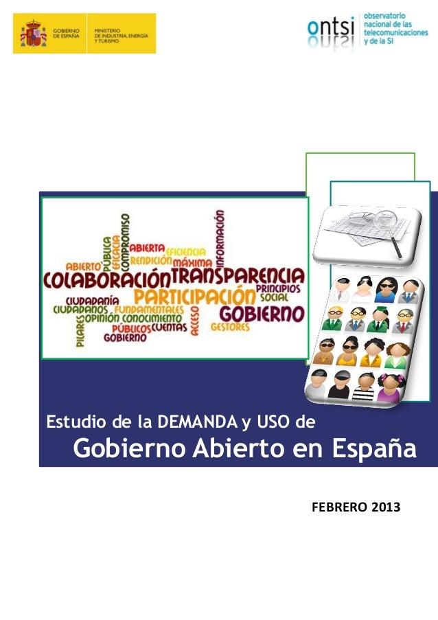 Estudio de la DEMANDA y USO de  Gobierno Abierto en España FEBRERO 2013