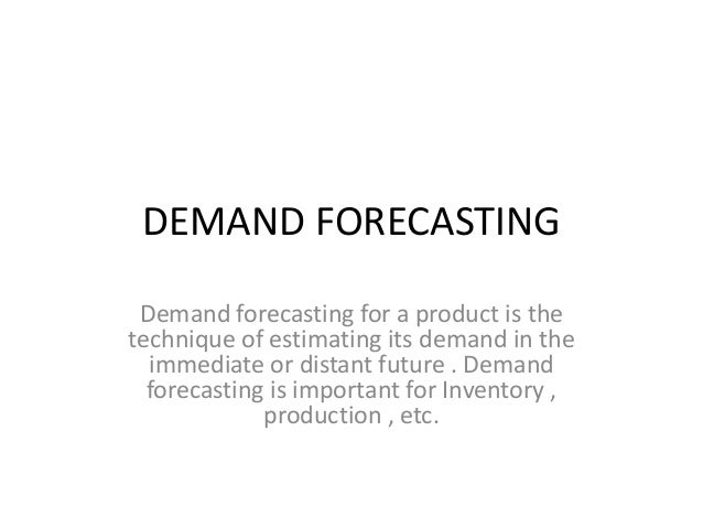 forecasting techniques in tourism demand essay Forecasting is a process of predicting or estimating the future based on past and present data forecasting uses many statistical techniques therefore.