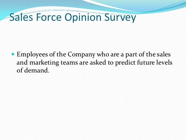 Sales Force Opinion Survey Employees of the Company who are a part of the sales and marketing teams are asked to predict ...
