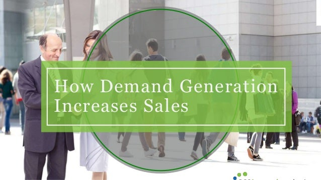 How Demand Generation Increases Sales