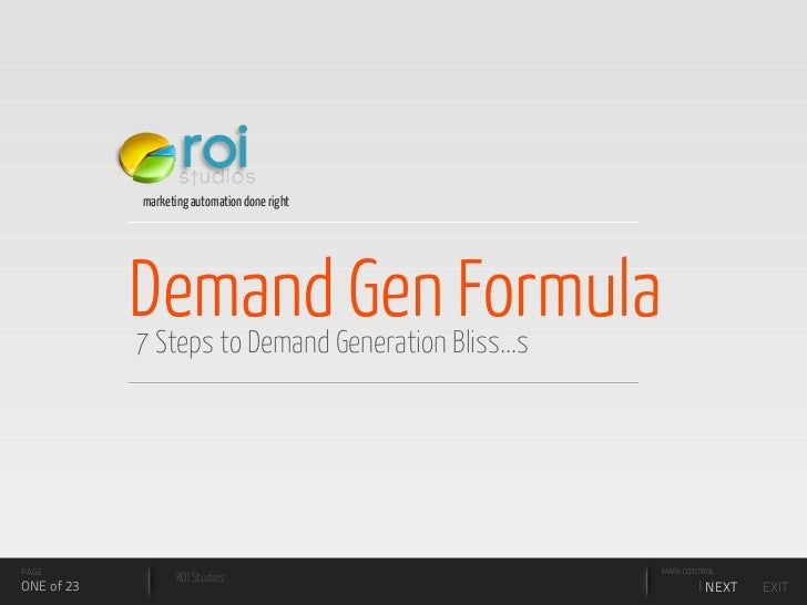 marketing automation done right                 Demand Gen Formula             7 Steps to Demand Generation Bliss...s     ...