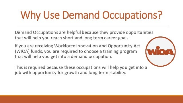 Great 3. Why Use Demand Occupations?