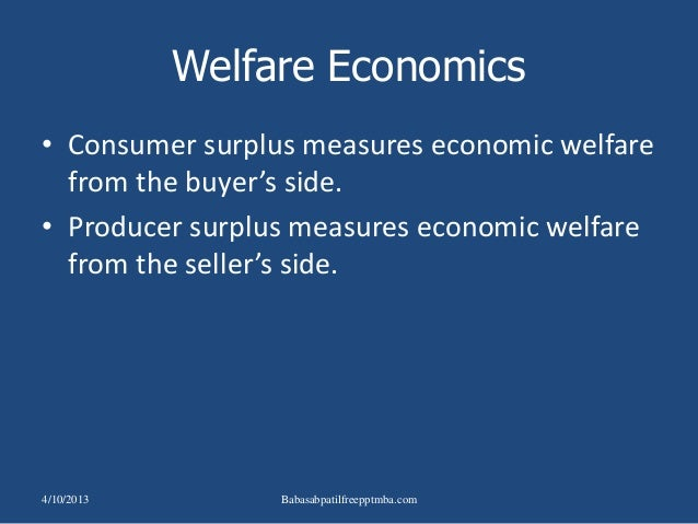 1. Welfare economics is the study of - Weebly