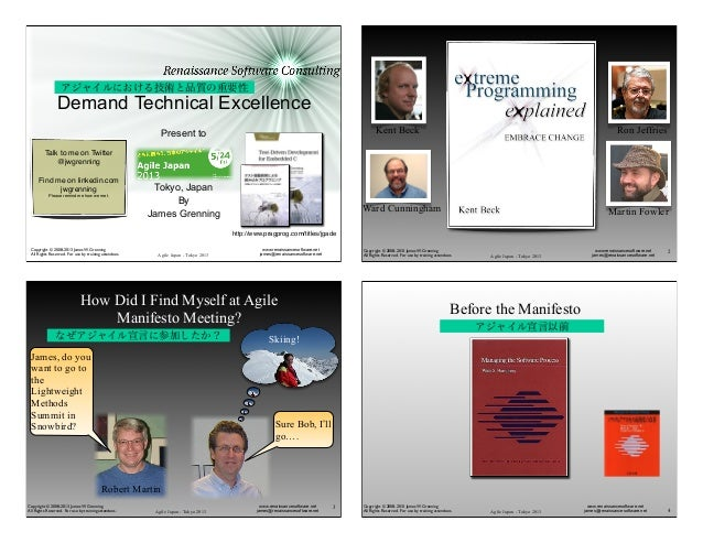 Agile Japan - Tokyo 2013www.renaissancesoftware.netjames@renaissancesoftware.netCopyright © 2008-2013 James W. GrenningAll...