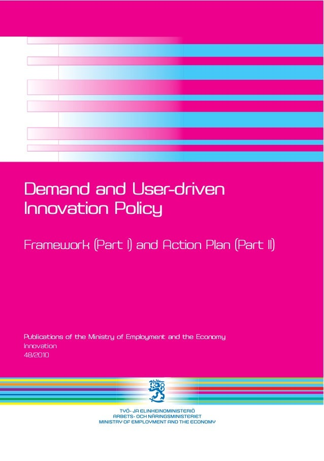 Tekijät | Författare | Authors Ministry of Employment and the Economy demand-driven innovations -group Julkaisuaika | Publ...