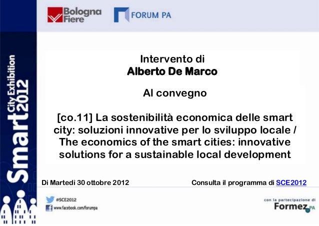 Intervento di                         Alberto De Marco                             Al convegno    [co.11] La sostenibilità...