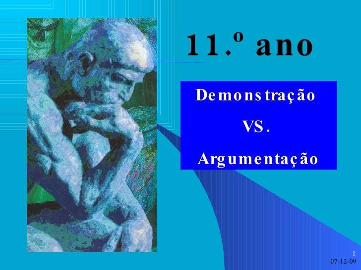11.º ano Demonstração  VS.  Argumentação