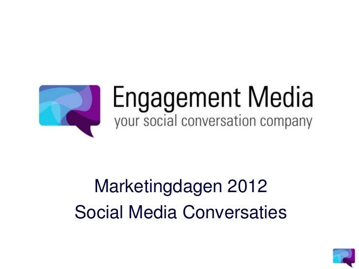 Marketingdagen 2012Social Media Conversaties