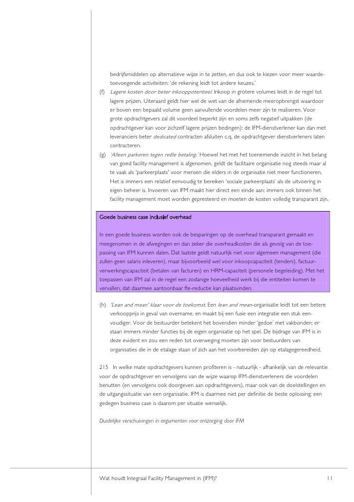 bedrijfsmiddelen op alternatieve wijze in te zetten, en dus ook te kiezen voor meer waarde-     toevoegende activiteiten: ...