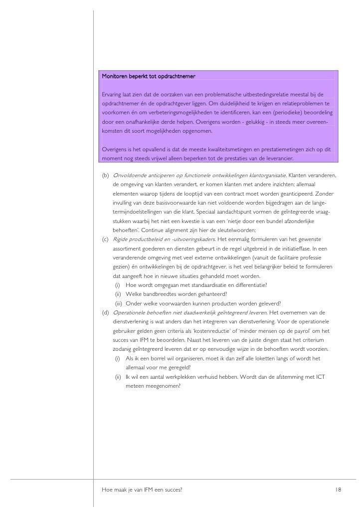 Monitoren beperkt tot opdrachtnemer  Ervaring laat zien dat de oorzaken van een problematische uitbestedingsrelatie meesta...