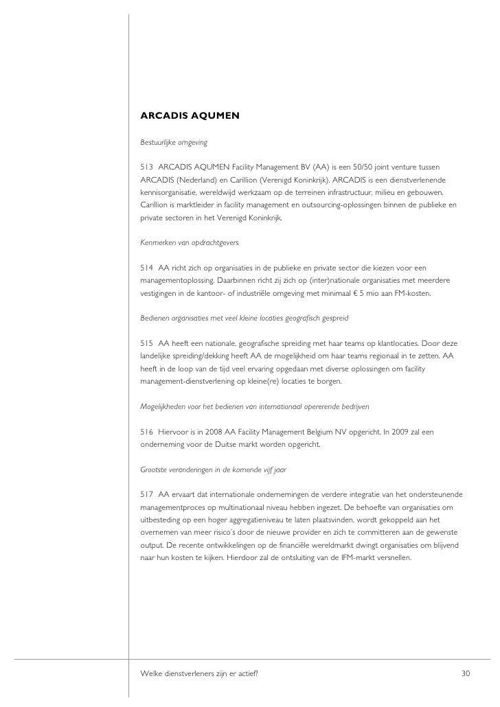 ARCADIS AQUMEN  Bestuurlijke omgeving  513 ARCADIS AQUMEN Facility Management BV (AA) is een 50/50 joint venture tussen AR...