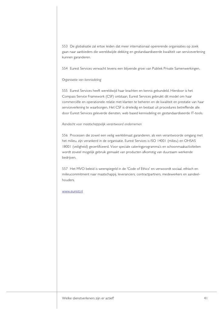 553 De globalisatie zal ertoe leiden dat meer internationaal opererende organisaties op zoek gaan naar aanbieders die were...