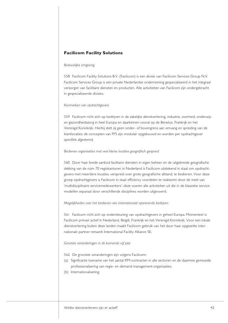 Facilicom Facility Solutions  Bestuurlijke omgeving  558 Facilicom Facility Solutions B.V. (Facilicom) is een divisie van ...