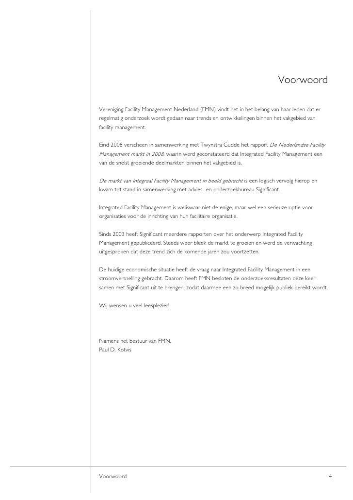 Voorwoord  Vereniging Facility Management Nederland (FMN) vindt het in het belang van haar leden dat er regelmatig onderzo...