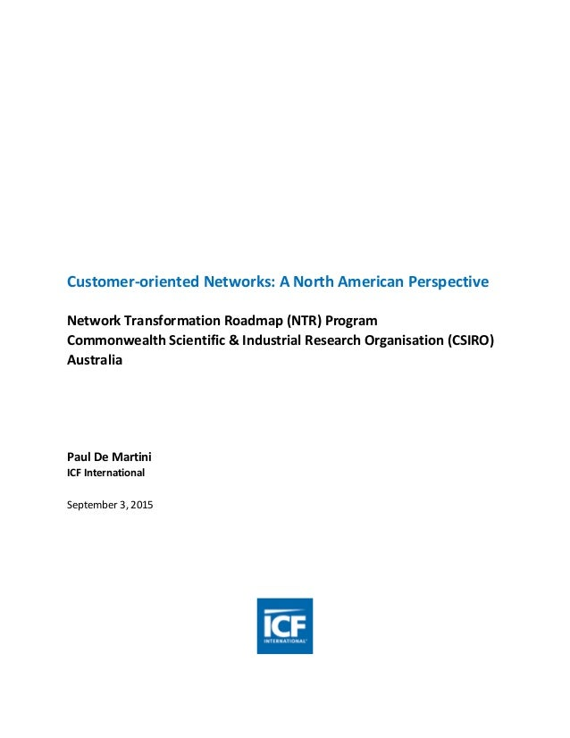 Customer-oriented Networks: A North American Perspective Network Transformation Roadmap (NTR) Program Commonwealth Scienti...