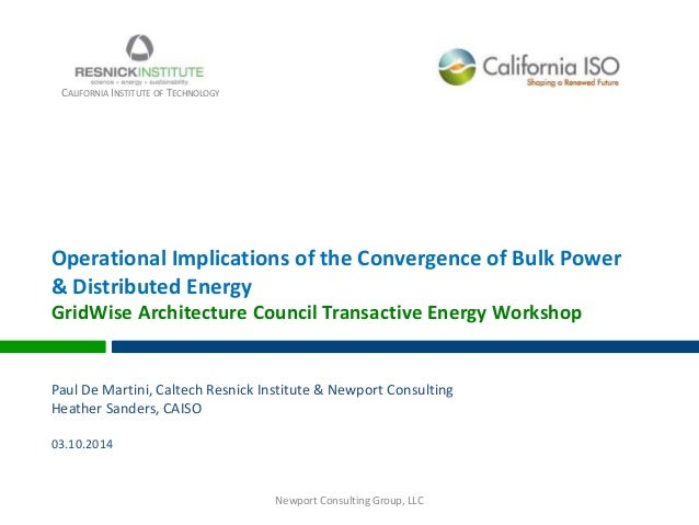 Operational Implications of the Convergence of Bulk Power & Distributed Energy GridWise Architecture Council Transactive E...