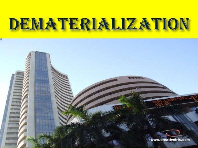 Dematerialisation ppt  authorstream.