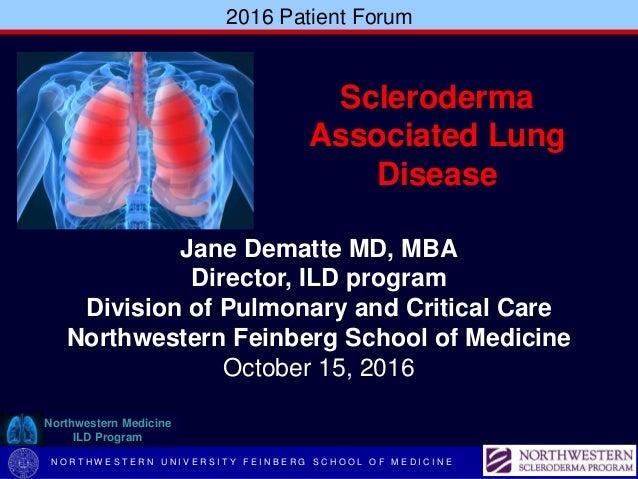 2016 Patient Forum N O R T H W E S T E R N U N I V E R S I T Y F E I N B E R G S C H O O L O F M E D I C I N E Jane Dematt...