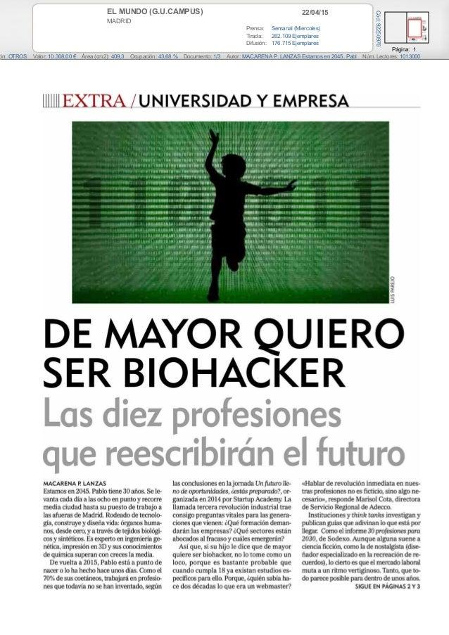 22/04/15EL MUNDO (G.U.CAMPUS) MADRID Prensa: Semanal (Miercoles) Tirada: 262.109 Ejemplares Difusión: 176.715 Ejemplares P...