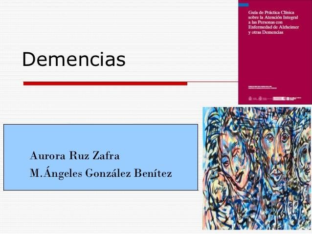 DemenciasAurora Ruz ZafraM.Ángeles González Benítez