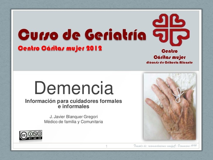 Curso de GeriatríaCentro Cáritas mujer 2012                                       Centro                                  ...