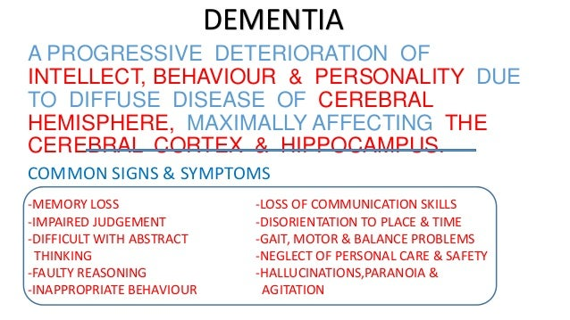 common behaviour problems in dimentia Dementia care dos & don'ts: dealing with dementia behavior problems june 15 common types of dementia include, but aren't limited to, memory loss.