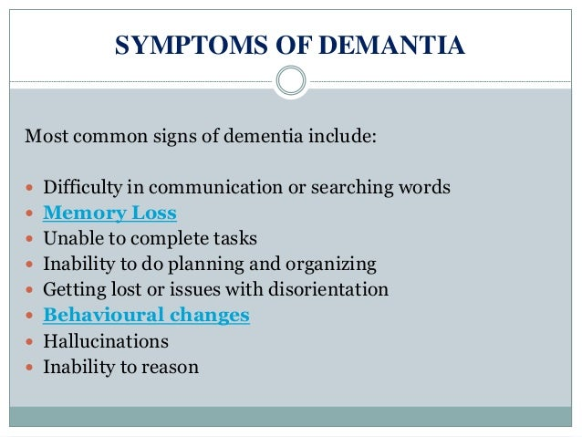 causes symptoms and treatment of dementia Frontotemporal dementia is sometimes  or diseases that cause similar symptoms  dementia cannot be cured treatment is aimed at.