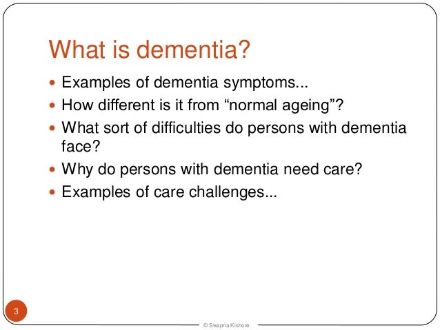 describe the types of dementia Dementia is a term that is used to describe an assortment of diseases that adversely affect brain function collectively, it refers to the effects of alzhe.