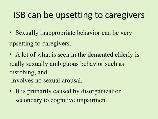 Sexually Inappropriate Behavior In Elderly