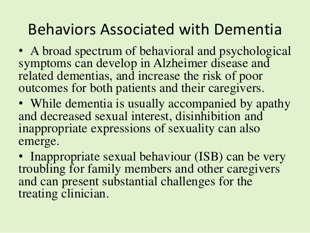 Treatment of hypersexual behavior in dementia