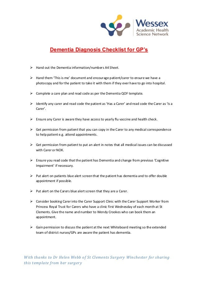 With thanks to Dr Helen Webb of St Clements Surgery Winchester for sharing this template from her surgery Dementia Diagnos...