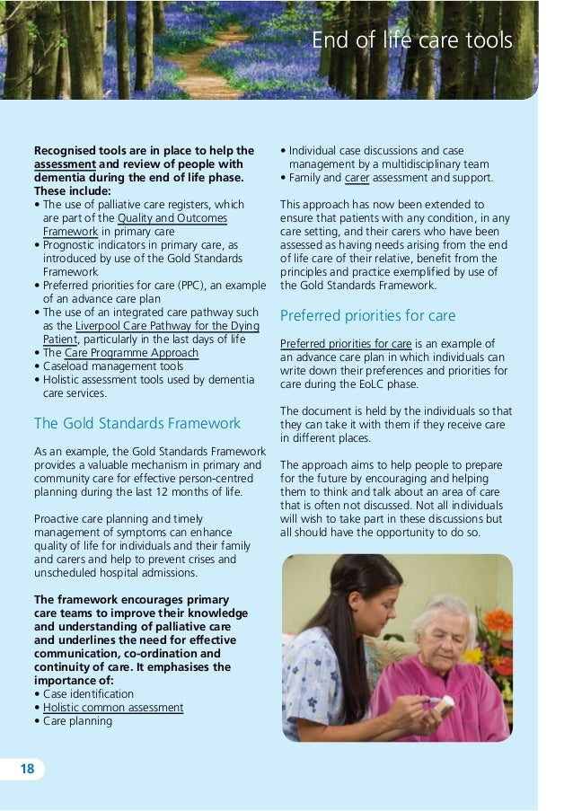 case study on dementia end of life decisions Studies show that advanced dementia patients are respect is vital in end of life care in case of an end of life and dementia care essay end of.