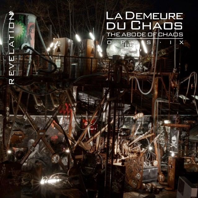 La Demeure                du ChaosR EVEL AT ION                The Abode of Chaos                o   p   u   s   ·   I   X