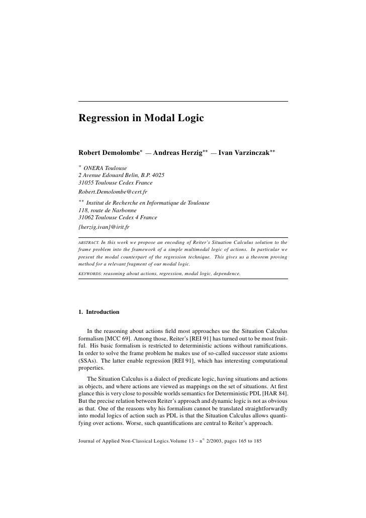 Regression in Modal Logic   Robert Demolombe* — Andreas Herzig** — Ivan Varzinczak** * ONERA Toulouse 2 Avenue Edouard Bel...