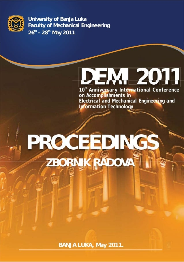 University of Banja LukaFaculty of Mechanical Engineering26th - 28th May 2011                    DEMI 2011                ...
