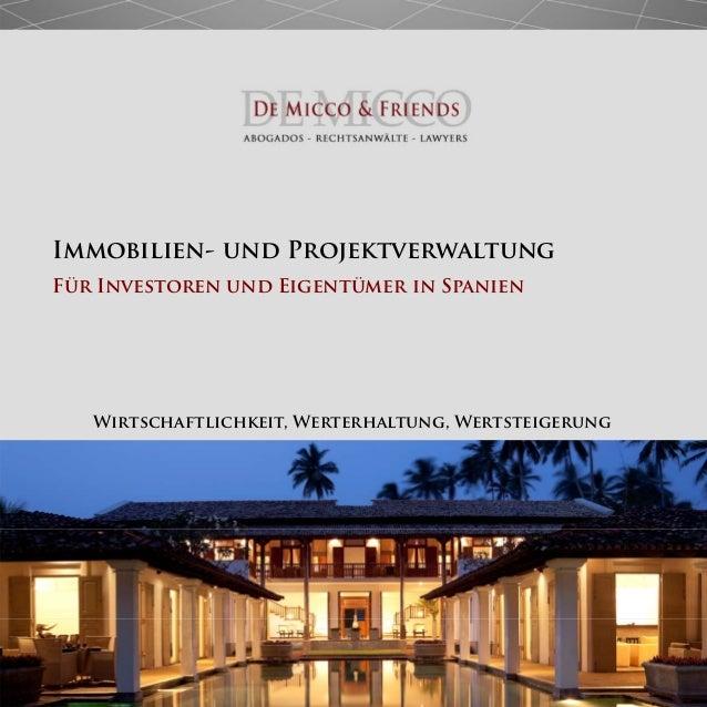 Immobilien- und Projektverwaltung Für Investoren und Eigentümer in Spanien Wirtschaftlichkeit, Werterhaltung, Wertsteigeru...