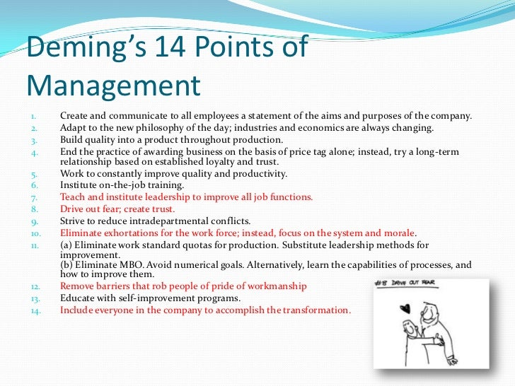 14 deming points A small description of the 14 points on total quality management for w edwards deming.